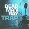 Dead Man Ray - Trap (2000)