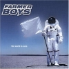 Farmer Boys - The World Is Ours (2000)