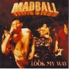 Madball - Look My Way (1998)