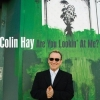 Colin Hay - Are You Lookin' At Me? (2007)