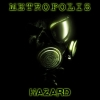 Metropolis - Hazard