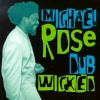 Michael Rose - Dub Wicked (1997)