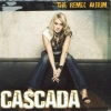 Cascada - The Remix Album (2006)