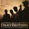 The Felice Brothers - Adventures Of The Felice Brothers Vol. I (2007)