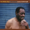 Junior Kimbrough - You Better Run: The Essential Junior Kimbrough (2002)