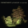 Department of Eagles - In Ear Park (2008)