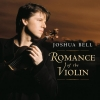 Joshua Bell - Romance of the Violin (2003)