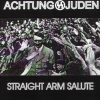 Achtung Juden - Straight Arm Salute (2004)