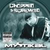 Mystikal - Jive Records Presents: Mystikal - Chopped and Screwed (2004)