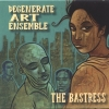 Degenerate Art Ensemble - The Bastress (2005)