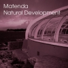 Matenda - Natural Development (2007)