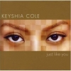 Keyshia Cole - Just Like You (2007)