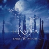 Lunatica - Fables & Dreams (2005)