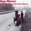 Huw Warren - A Barrel Organ Far Fom Home (1997)