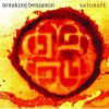 Breaking Benjamin - Saturate (2002)