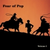 Fear Of Pop - Volume I (1998)