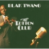 Blak Twang - The Rotton Club (2005)