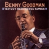 Benny Goodman - 16 Most Requested Songs (2007)
