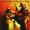 Blood Box - A World Of Hurt (1997)