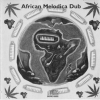 African Melodica Dub - African Melodica Dub (1996)