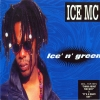 Ice MC - Ice' N' Green (1994)