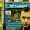 Aqua Bassino - Rue De Paris (2006)