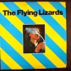 The Flying Lizards - The Flying Lizards (1980)