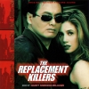 Harry Gregson-Williams - The Replacement Killers (Original Motion Picture Score) (1998)