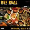 Def Real - Potdamn, Here It Is! (1995)