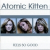 Atomic Kitten - Feels So Good (2002)