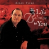 Ronan Tynan - My Life Belongs To You (2002)