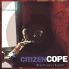 Citizen Cope - Bullet And A Target (2006)