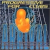 Arrival Project - Progressive For Clubs (1997)