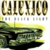 Calexico - The Black Light (1998)
