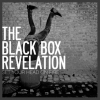 The Black Box Revelation - Set Your Head On Fire (2007)