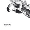 Reutoff - Deprivatio (2008)