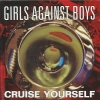 Girls Against Boys - Cruise Yourself (1994)