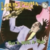 Louis Prima - Say It With A Slap (1999)