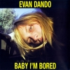 Evan Dando - Baby I'm Bored (2002)