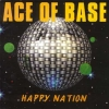 Ace Of Base - Happy Nation (1993)