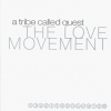 A Tribe Called Quest - The Love Movement (1998)