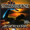 Agerman - $uccess The Best Revenge (1999)