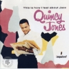 Quincy Jones - This Is How I Feel About Jazz (1992)