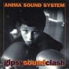 Anima Sound System - Gipsy Sound Clash (2000)