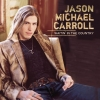 Jason Michael Carroll - Waitin' In The Country (2007)