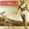 Dishwalla - Pet Your Friends (1995)