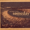 His Name Is Alive - Someday My Blues Will Cover The Earth (2001)