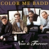 Color Me Badd - Now & Forever (1996)