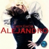 Lady Gaga - Alejandro (Remixes)