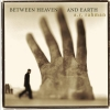 A R Rahman - Between Heaven and Earth (2003)